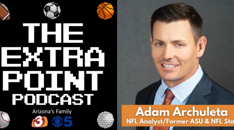 the-extra-point-podcast:-former-asu-&-nfl-star-adam-archuleta-–-azfamily