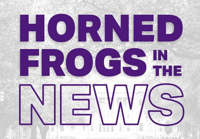 horned-frogs-in-the-news-roundup,-may-17-28-–-tcu