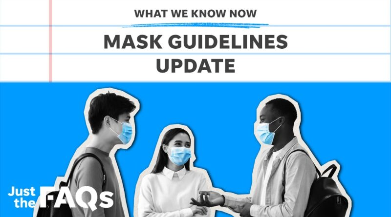 COVID-19: Here's why the CDC is reconsidering masks, other mandates | Just the FAQs